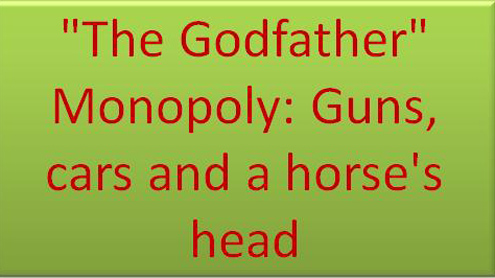 """The Godfather"" Monopoly: Guns, cars and a horse's head"