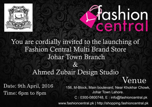 Launching of Johar Town Branch of Fashion Central Multi Brand Store and Ahmed Zubair Design Studio