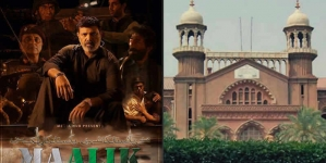 Ban On Maalik LHC Issues Notice To Federal Govt, Censor Board For May 17