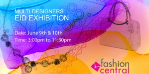 Fashion Central Multi Brand Eid Exhibition 2017