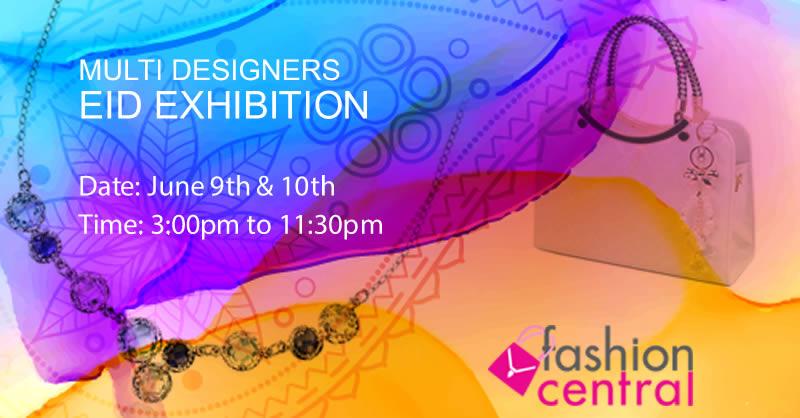 Fashion Central Multi Brand Eid Exhibition 2017