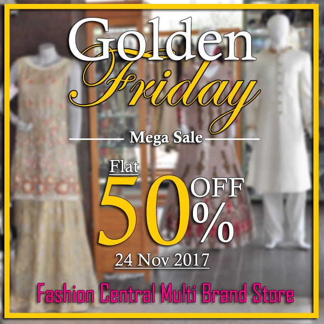 Golden Friday Mega Sale Fashion Central Multi Brand Store